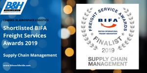 BIFA Freight Awards - B&H Worldwide has been shortlisted for its submission in the Supply Chain Management category