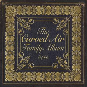 Curved Air - The Curved Air Family Album Cover