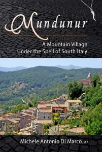 The mountain village of Montenero Val Cocchiara, or Mundunur in dialect.