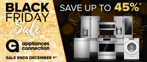 The Appliances Connection 2019 Black Friday Sale Ends 1 December: Up to 45% Off