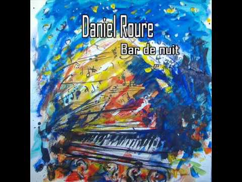 bar de nuit by daniel roure jazz songs. Black Bedroom Furniture Sets. Home Design Ideas