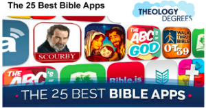 "heology Degrees ranks Scourby Bible App number 1 and said ""The value of the app is worth more than the device cost""  http://scourby.com"