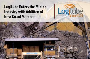 LogiLube Enters Mining Industry