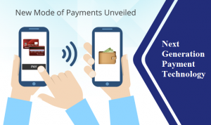 Next Generation Payment Technology