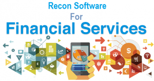 Recon Software For The Financial Service