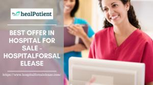 Best Price in hospital for sale ¬- hospitalforsalelease