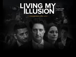 Living My Illusion Multi-Award-Winning Documentary Series Launches Globally on Amazon Prime