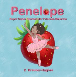 Penelope Super Duper Spectacular Princess Ballerina children's book