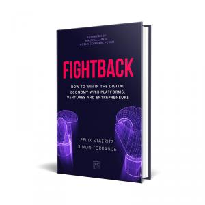 """Fightback: How to win in the digital economy with platforms, ventures and entrepreneurs"""