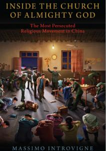 Inside the Church of Almighty God The Most Persecuted Religious Movement in China, book cover