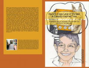 "The paperback version of ""David's Crazy Love of Horses: A Cassidy-Inspired Tale"" is available on Amazon on April 12, 2020"