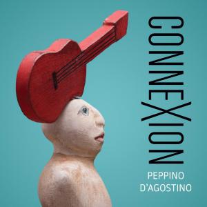 Peppino D'Agostino - Connexion Cover