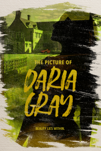 The Picture of Daria Gray — Auditions Postponed
