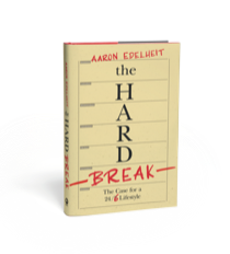 Aaron Edelheit - The Hard Break