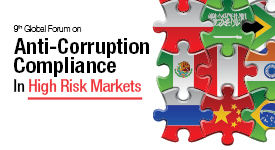Anti-Corruption Compliance In High Risk Markets Forum