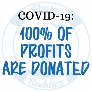 Shore Buddies donates all profits from sales during COVID-19.png