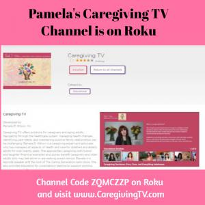 Caregiving TV on Roku