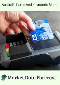 Australia-Cards-and-Payments-Market