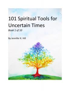 101 Spiritual Tools for Uncertain Times