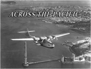 The China Clipper, Pan American Airways' iconic flying boat left San Francisco bound for Manila on November 22, 1935 on its inaugural flight to Asia