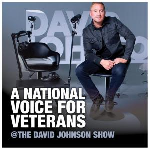 The David Johnson Show National Voice of Veterans Podcast