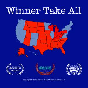 "Poster image showing that ""Winner Take All"" has been named ""Official Selection"" of the 2019 ""Awareness Festival,"" 2020 ""Angeles Doc Festival,"" and 2020 ""EFPalooza."""