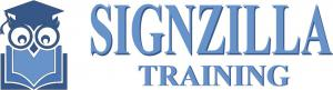 Signzilla Training