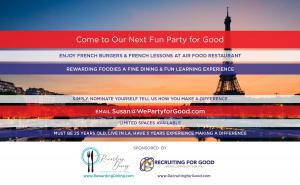 This July...Rewarding Foodies Party for Good ...Enjoy L.A.'s Best French Burgers