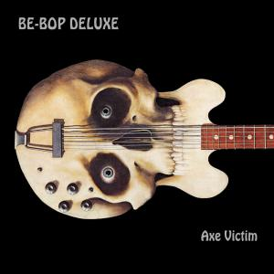 Be-Bop Deluxe - Axe Victim Cover