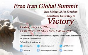 FreeIran2020 Global Summit Online, Iran Rising Up for Freedom, Stand With Iranian People and Their organized Resistance, MEK