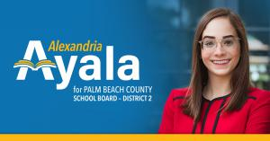 Alexandria Ayala for School Board District 2