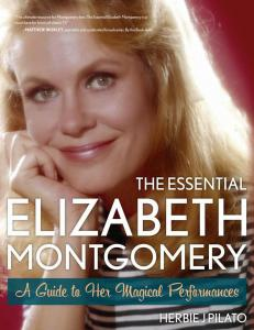 Essential Elizabeth Montgomery encyclopedia