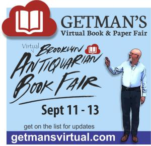 Brooklyn Antiquarian Book Fair, September 11th at 12:00 pm EDT ends Sunday September 13th 6:00 pm. Admission is free.