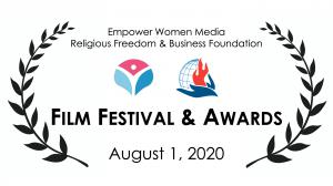 Women's Religious Freedom & Business Film Festival & Awards, Aug. 1