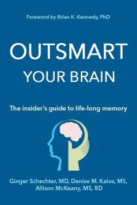 Bookcover: Outsmart Your Brain, The Insider's Guide to Life-long Memory