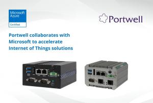 Portwell collaborates with Microsoft to accelerate Internet of Things solutions
