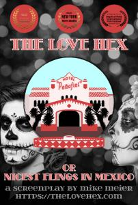 "Poster for the Screenplay ""The Love Hex or Nicest Flings in Mexico"""