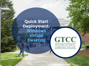 Forsyte I.T. Solutions helps Guilford Technical Community College deploy Windows Virtual Desktop