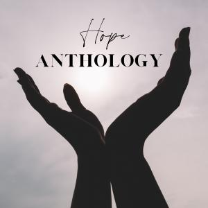 The Hope Anthology Project