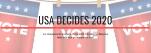 An independent analysis of the 2020 Presidential Election. Who Will Win on November 3rd?