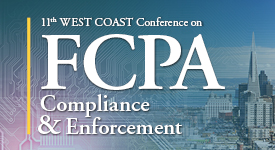 11th WEST COAST Conference on FCPA Compliance & Enforcement