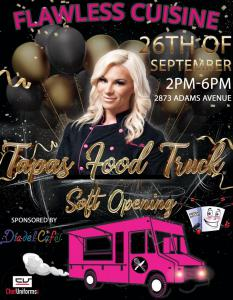 The Flawless Cuisine Food Truck launch will take place on September 26th at North Park at Dia Del Café, 2873 Adams Avenue, San Diego, CA, between 2:00 PM and 6:00 PM.