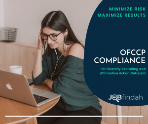 JOBfindah OFCCP Compliance Solution for Job Posting, Outreach and Reporting.