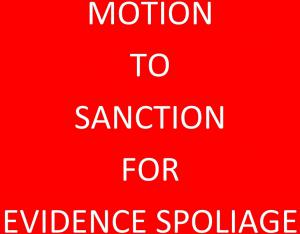 Motion to Sanction for Spoliage