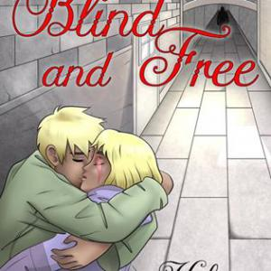 Blind and Free: The Red Lair Book 3 by Kelanie Black
