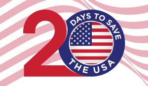 20 Days to Save The USA
