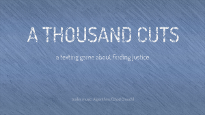 "A stylized blue background with the words ""A Thousand Cuts"" and below that ""a texting game about finding justice"". The words appear as if they had blue lines matching the background drawn through them, giving the appearance of cut marks."