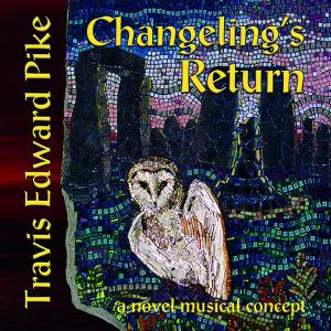 Photo of Changeling's Return CD Album Cover