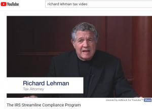Richard Lehman, Attorney, tax video on IRS Streamlined Compliance on YouTube
