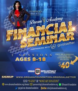 Dream Academy Foundation and GoalSetter to host Financial Seminar